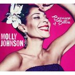 MOLLY JOHNSON モリー・ジョンソン/BECAUSE OF BILLIE 輸入盤 CD