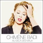 CHIMENE BADI シメーヌ・バディ/AU DELA DES MAUX 輸入盤 CD