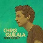 CHRIS QUILALA クリス・クイララ/SPLIT THE SKY 輸入盤 CD
