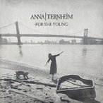 ANNA TERNHEIM アンナ・ターンハイム/FOR THE YOUNG 輸入盤 CD