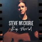 STEVIE MCCRORIE スティービー・マックロリー/BIG WORLD 輸入盤 CD
