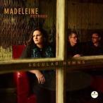 MADELEINE PEYROUX マデリン・ペルー/SECULAR HYMNS 輸入盤 CD