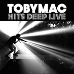TOBYMAC トビーマック/HITS DEEP LIVE 輸入盤 CD