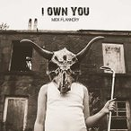 MICK FLANNERY ミック・フラネリー/I OWN YOU 輸入盤 CD