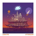 LEMAITRE レメイト/AFTERGLOW 輸入盤 CD