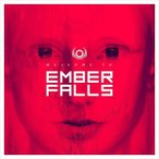 EMBER FALLS アンバー・フォールズ/WELCOME TO EMBER FALLS 輸入盤 CD