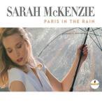 SARAH MCKENZIE サラ・マッケンジー/PARIS IN THE RAIN 輸入盤 CD