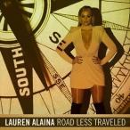 LAUREN ALAINA ローレン・アライナ/ROAD LESS TRAVELED 輸入盤 CD