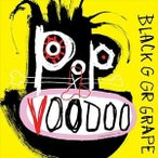 BLACK GRAPE ブラック・グレープ/POP VOODOO 輸入盤 CD