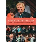 BILL & GLORIA GAITHER ビル&グロリア・ゲイサー/SWEETER AS THE DAYS GO BY 輸入版 DVD