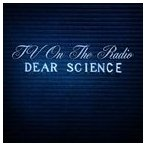 TV ON THE RADIO TVオン・ザ・レディオ/DEAR SCIENCE 輸入盤 CD