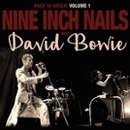 NINE INCH NAILS FEAT DAVID BOWIE ナイン・インチ・ネイルズ・フィーチャリング・デヴィッド・ボウイ/BACK IN ANGER 輸入盤 CD