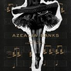 AZEALIA BANKS アジーリア?バンクス/BROKE WITH EXPENSIVE TASTE 輸入盤 CD