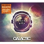 GALACTIC ギャラクティック/INTO THE DEEP 輸入盤 CD