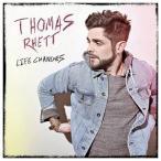 THOMAS RHETT トーマス・レット/LIFE CHANGES 輸入盤 CD