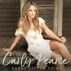 CARLY PEARCE カーリー・ピアース/EVERY LITTLE THING 輸入盤 CD