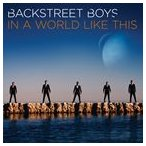 BACKSTREET BOYS バックストリート・ボーイズ/IN A WORLD LIKE THIS 輸入盤 CD