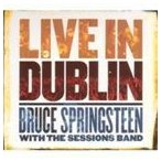 BRUCE SPRINGSTEEN ブルース・スプリングスティーン/WITH THE SESSIONS BAND LIVE IN DUBLIN 輸入盤 CD