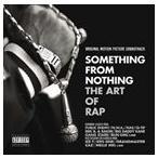 O.S.T. サウンドトラック/SOMETHING FROM NOTHING : ART OF RAP 輸入盤 CD
