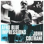JOHN COLTRANE ジョン・コルトレーン/AFRO BLUES IMPRESSIONS + 3 (Remastered & Expanded) 輸入盤 CD