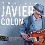 JAVIER COLON ハビエル・コロン/GRAVITY 輸入盤 CD