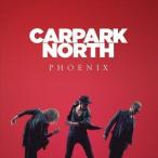 CARPARK NORTH カーパーク・ノース/PHOENIX 輸入盤 CD
