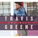 TRAVIS GREENE トラヴィス・グリーン/HILL 輸入盤 CD