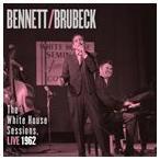 TONY BENNETT & DAVE BRUBECK トニー・ベネット&ディヴ・ブルーベック/WHITE HOUSE SESSIONS : LIVE 1962 輸入盤 CD