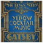 BRYAN FERRY ブライアン・フェリー/GREAT GATSBY : THE JAZZ RECORDINGS FEAT. THE BRYAN FERRY ORCHESTRA 輸入盤 CD