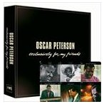 OSCAR PETERSON オスカー・ピーターソン/EXCLUSIVELY FOR MY FRIEND 輸入盤 CD