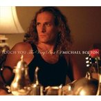 MICHAEL BOLTON マイケル・ボルトン/TOUCH YOU : VERY BEST OF 輸入盤 CD