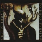 CELTIC FROST セルティック・フロスト/TO MEGA THERION 輸入盤 CD