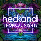 VARIOUS ヴァリアス/HED KANDI TROPICAL NIGHTS 輸入盤 CD