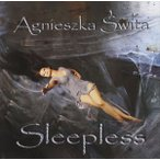AGNIESZKA SWITA アグニエシュカ・スウィタ/SLEEPLESS 輸入盤 CD