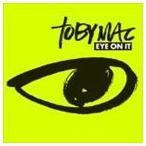 TOBYMAC トビーマック/EYE ON IT 輸入盤 CD