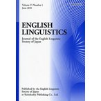 ENGLISH LINGUISTICS Journal of the English Linguistic Society of Japan Volume27,Number1(2010June)