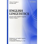 ENGLISH LINGUISTICS Journal of the English Linguistic Society of Japan Volume27,Number2(2010December)