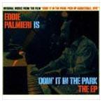 エディ・パルミエリ/エディ・パルミエリ・イズ・ドゥーイン・イット・イン・ザ・パーク CD