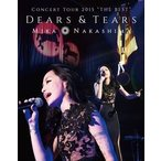 "中島美嘉/MIKA NAKASHIMA CONCERT TOUR 2015""THE BEST""DEARS&TEARS Blu-ray"