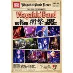 和楽器バンド/WagakkiBand 1st US Tour 衝撃 -DEEP IMPACT-(初回生産限定) DVD