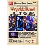 和楽器バンド/WagakkiBand 1st US Tour 衝撃 -DEEP IMPACT-(通常盤) DVD