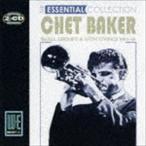 チェット・ベイカー/チェット・ベイカー〜エッセンシャル・コレクション CD