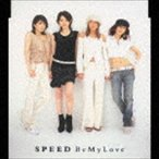 SPEED/Be My Love CD
