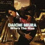 三浦大知/Who's The Man(CD+DVD) CD