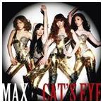 MAX / CAT'S EYE(ジャケットB) [CD]