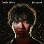 三浦大知 / Be Myself(MUSIC VIDEO盤/CD+DVD) [CD]