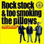 the pillows/Rock stock & too smoking the pillows(通常盤) CD