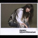 島谷ひとみ/PASIO〜パッシオ(CD+DVD) CD
