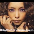 安室奈美恵/Baby Don't Cry(ジャケットB) CD