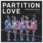 東京女子流 / Partition Love(Type-B/CD+DVD ※おでかけムービー収録) [CD]